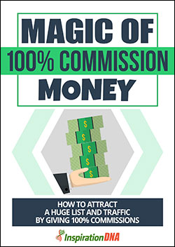Magic Of 100% Commission Money (Report)