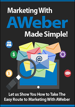Marketing With AWeber Made Simple (Report)