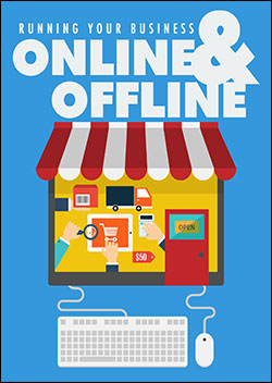 Running Your Business Online and Offline (Report)