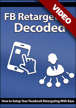 Facebook Retargeting Decoded
