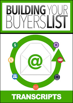 Building Your Buyers List (Transcripts)