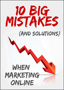 10 Big Mistakes (And Solutions) When Marketing Online (Report)
