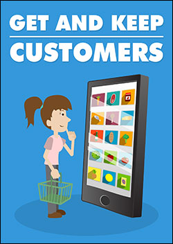 Get And Keep Customers (Report)