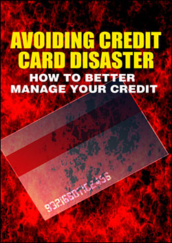 Avoiding Credit Card Disaster