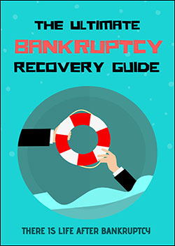 The Ultimate Bankruptcy Recovery Guide