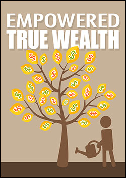 Empowered True Wealth (Report)