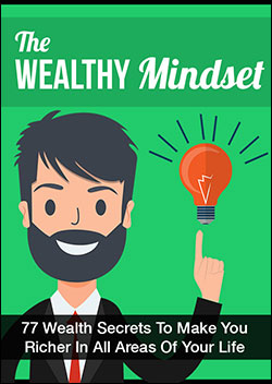 The Wealthy Mindset (Report)