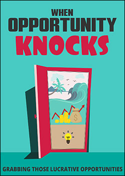When Opportunity Knocks (Report)