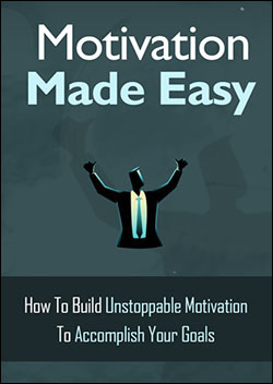 Motivation Made Easy (Report)