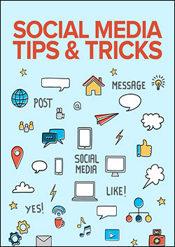 Social Media Tips and Tricks (Report)