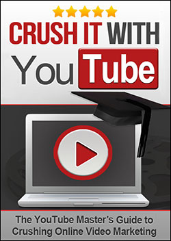 Crush It With YouTube (Report)