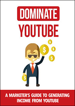 Dominate YouTube