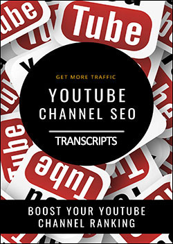 YouTube Channel SEO (Transcripts)